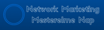 Network Marketing Mesterelme Nap